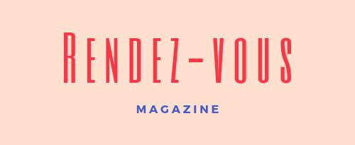 Rendez-vous Magazine